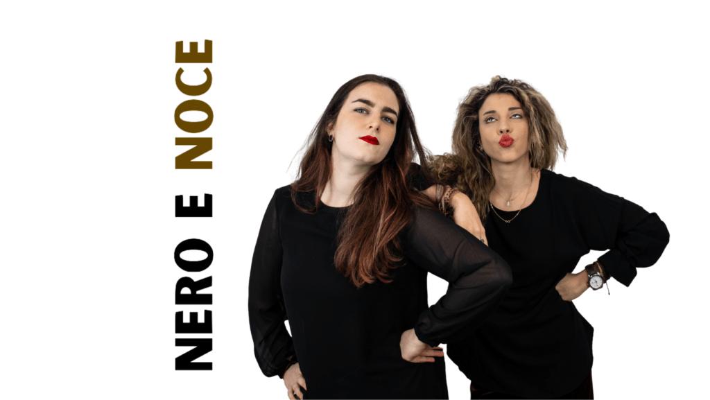 Nero e Noce