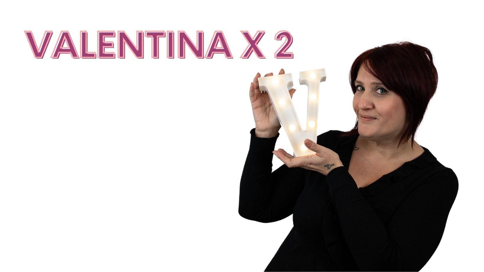 Valentina X2